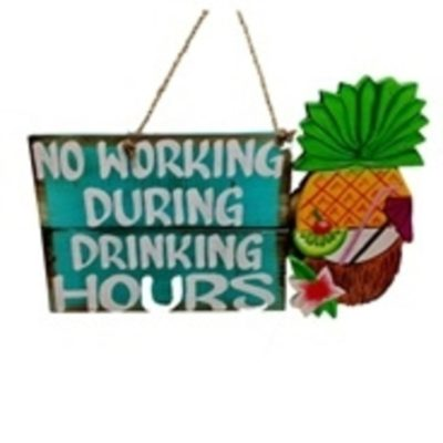 "11-3/4"" Drinking Hours Wall Sign"