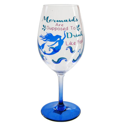 Mermaid are Supposed to Drink Like Fish Wine Glass